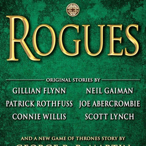 Couverture de l'anthologie Rogues (édition us) éditée par George R. R. Martin et Gardner Dozois