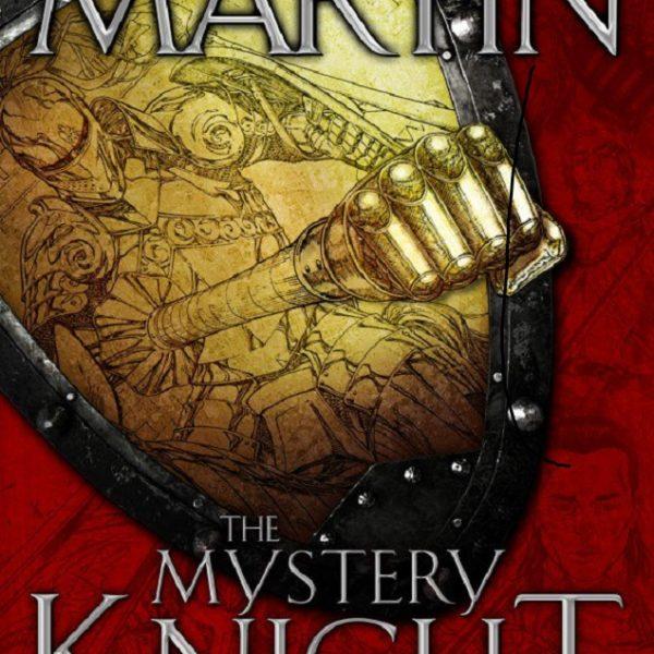 Couverture du roman graphique adaptant The Mystery Knight, 3e nouvelle de Dunk et l'Oeuf (de GRRM). Crédit : Bantam