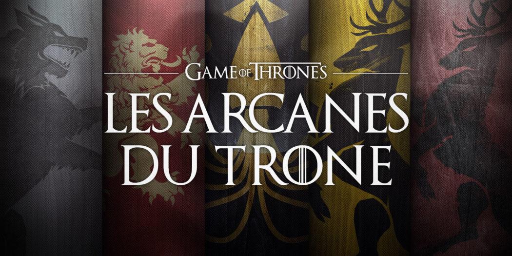 Bannière principale de l'émission 'Les Arcanes du Trône'. Crédit : Get up Media