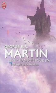 """""""Une Chanson pour Lya, et autres nouvelles"""", Editions J'ai Lu 2013 (couverture par Marc Simonetti)"""