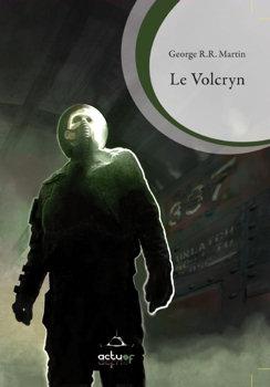 """Le Volcryn"", Editions ActuSf 2010 (couverture par Lasth)"