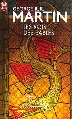 """""""Les Rois des Sables"""", Editions J'ai Lu 2013"""