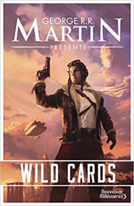 """Couverture du tome I de Wild Cards, """"Wild Cards"""" (crédits : Editions J'ai Lu, coll. """"Nouveaux Millénaires"""")"""