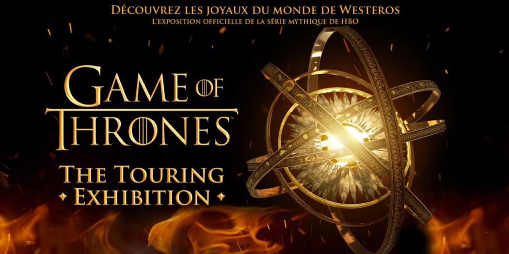 Annonce de l'exposition (crédits : www.gameofthronesexposition.fr)