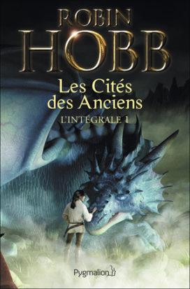 Les Cités des Anciens de Robin Hobb, aux éditions Pygmalion