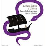 Le feuilleton d'Ulysse par Murielle Szac, aux éditions Bayard Jeunesse