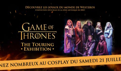 Affiche du concours de cosplay de la Game of Thrones Touring exhibition 2018
