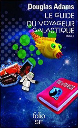 Le Guide du voyageur galactique par Douglas Adams aux éditions Folio SF
