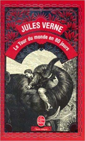 Le tour du monde en quatre-vingts jours de Jules Verne, aux éditions Le Livre de Poche