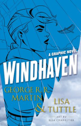 Couverture du roman graphique Windhaven par GRR Martin, Lisa Tuttle et Elsa Charretier (Penguin Random House)