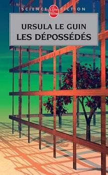 Les Dépossédés, d'Ursula Le Guin, prix Hugo 1975.