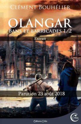 Couverture de Olangar: bans et barricades, editions Critic