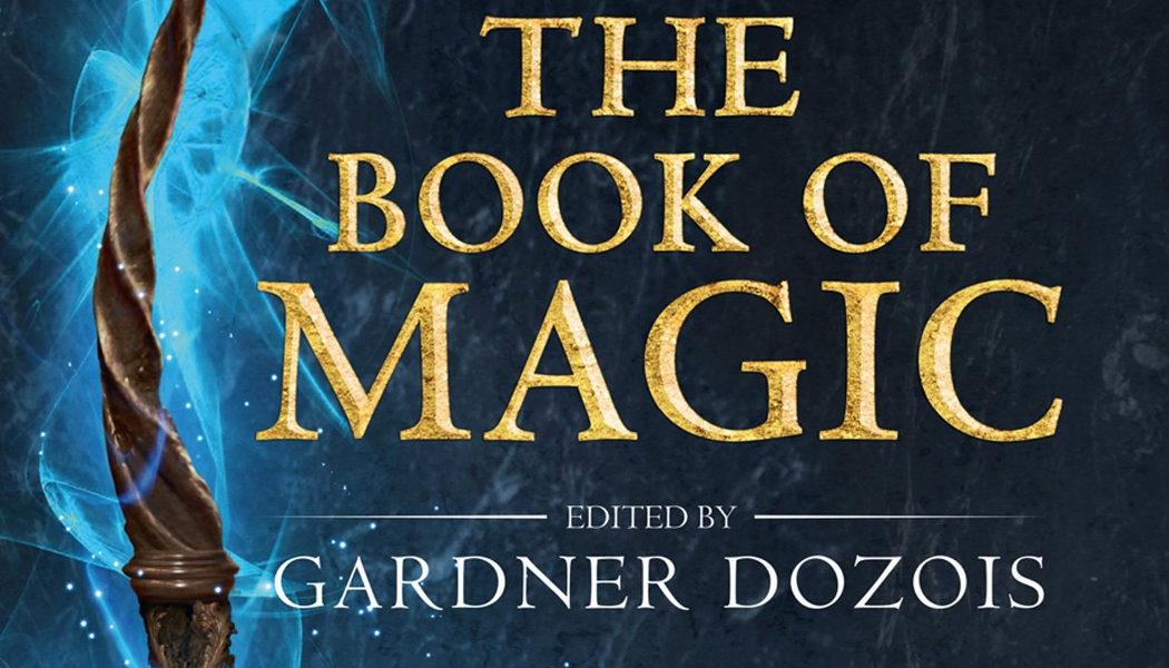 Parution de l'anthologie « The Book of Magic » avec une nouvelle de George R.R. Martin