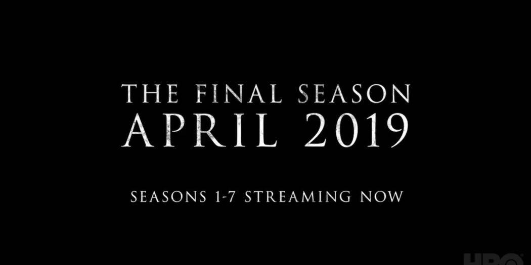 La date de diffusion de la dernière saison de GoT est annoncée
