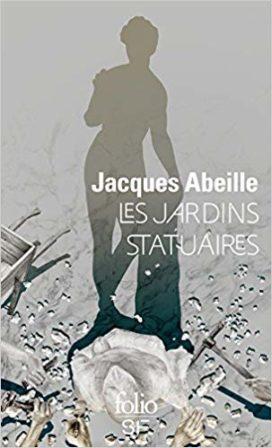 Les Jardins Statuaires de Jacques Abeille, Edition Folio SF
