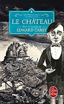 Le Château, d'Edward Carey