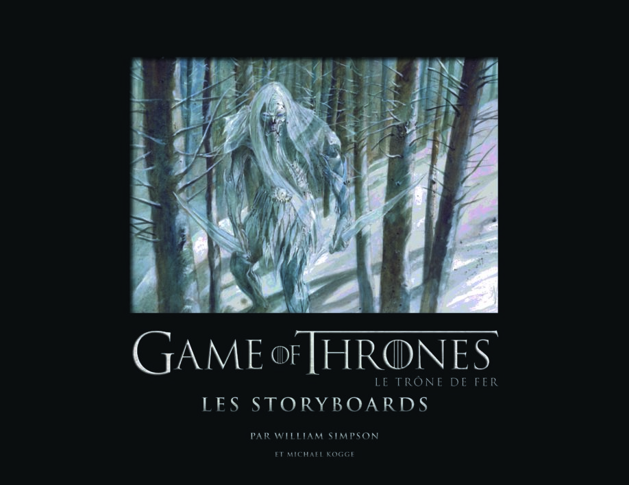 "Couverture du premier volume ""Game of Thrones : les Storyboards"" (crédits : éditions 404)"