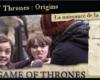 Game of Thrones : Origins