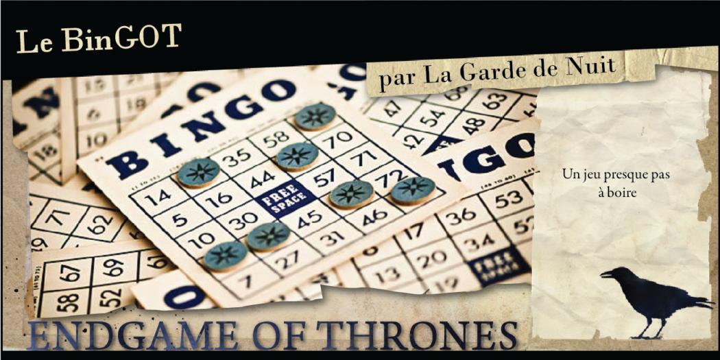 La Garde de Nuit vous propose… le BinGOT !