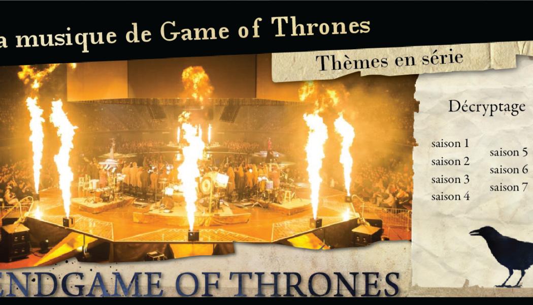 Thèmes en série : la musique de Game of Thrones