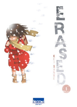 Erased, tome 1, par Kei Sanbe (Editions Ki-oon)
