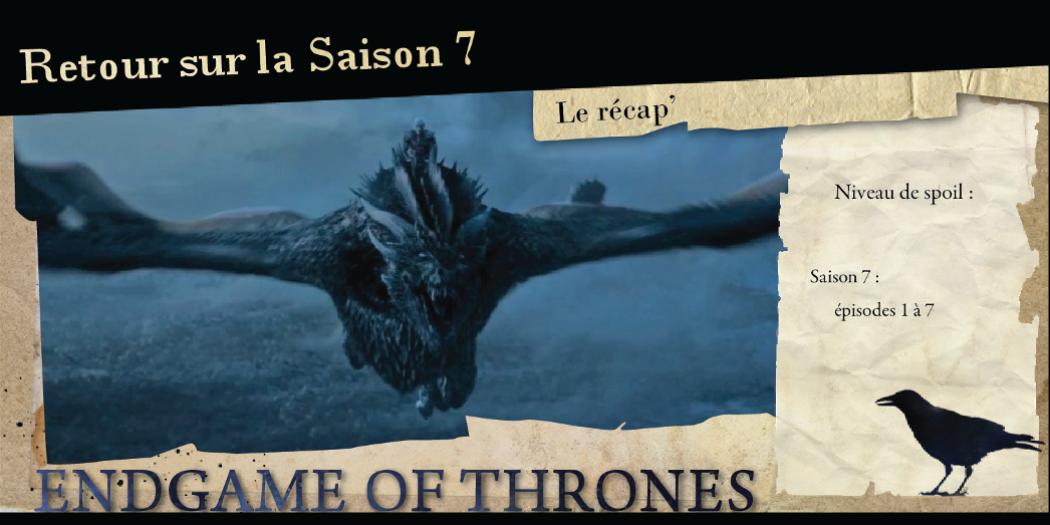 Le récapitulatif de la saison 7