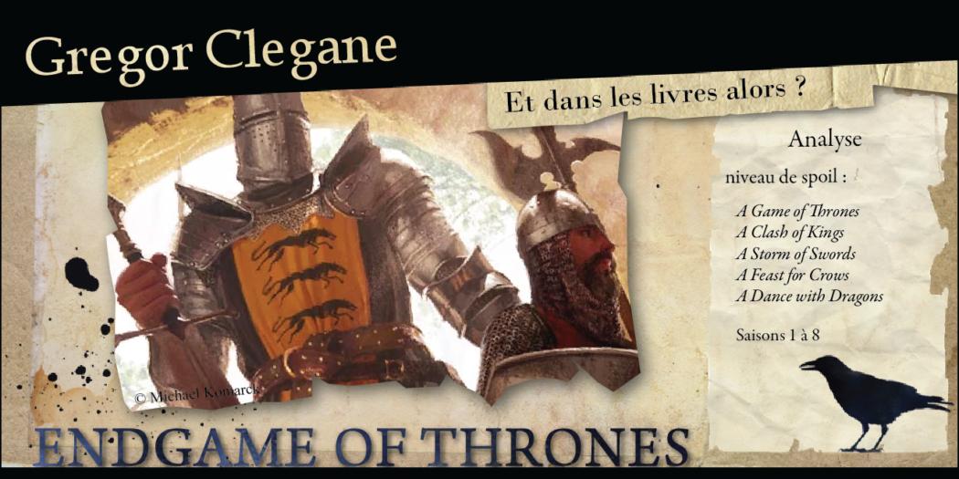 Gregor Clegane : et dans les livres, alors ?