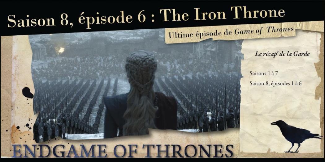 Saison 8, épisode 6 : The Iron Throne