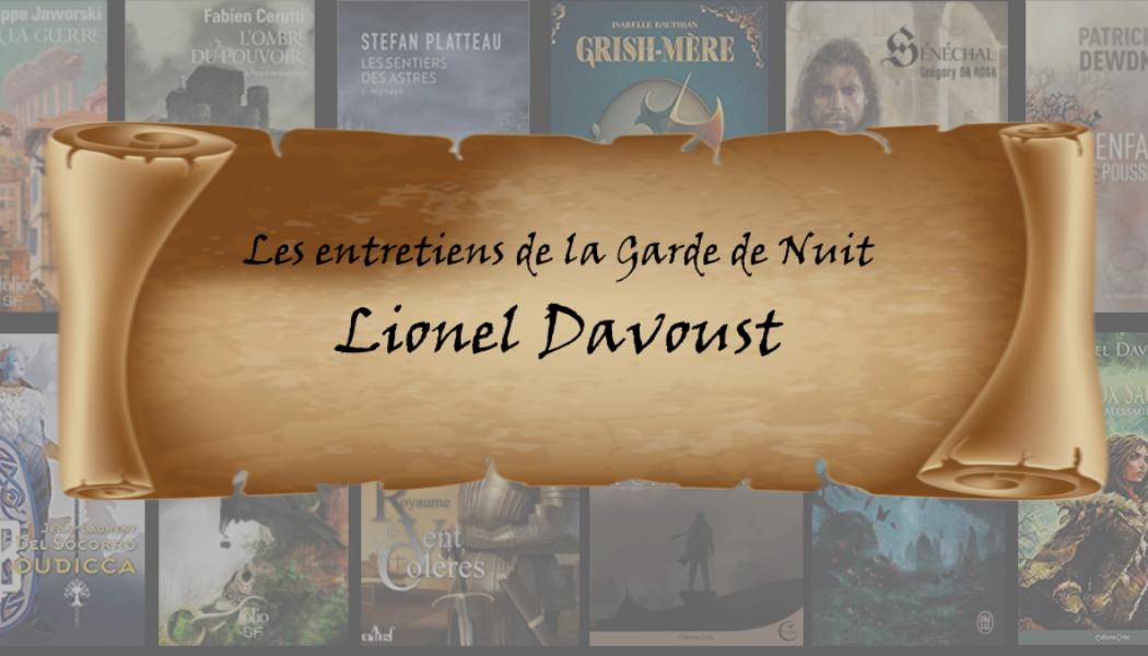Entretien avec… Lionel Davoust