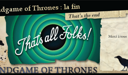 EndGame of Thrones, the End