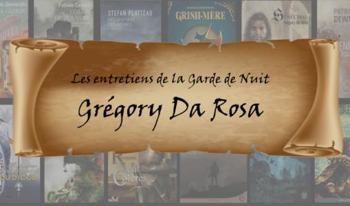 Entretien avec… Grégory Da Rosa