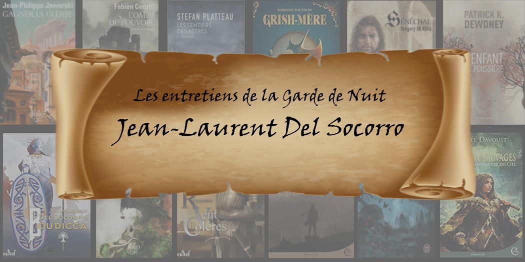 Entretien avec… Jean-Laurent Del Socorro