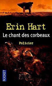 Le Chant des corbeaux Erin Hart