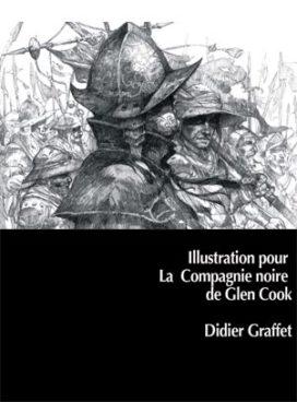 Travaux de Didier Graffet pour La Compagnie Noire