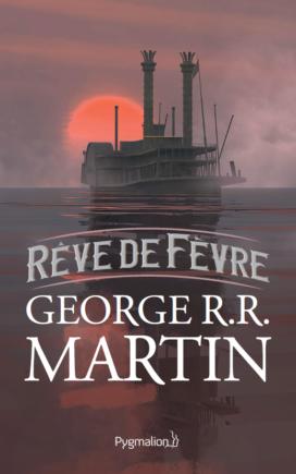 """Couverture de """"Rève de Fevre"""", par Marc Simonetti (Pygmalion)"""