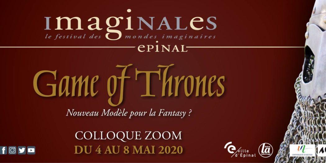 Colloque virtuel « Game of Thrones, nouveau modèle pour la fantasy ? » – 4 au 8 mai 2020