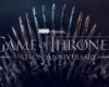 HBO fête les 10 ans de Game of Thrones et lance l'Iron Anniversary