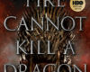 [On teste pour vous] Le feu ne tue pas un dragon, de James Hibberd