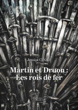 Martin et Druon Les rois de fer Jessica CINAR
