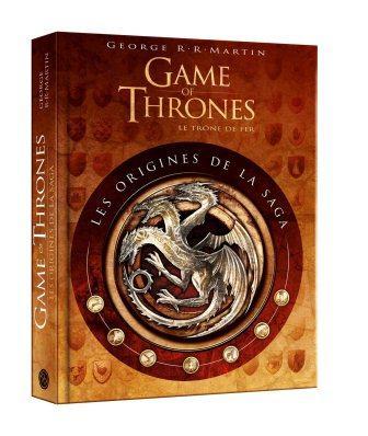 Game Of Thrones Le Trone De Fer Les Origines De La Saga